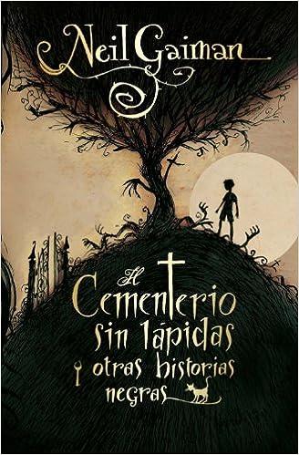 Cementerio Sin Lapidas Y Otras Hi (Juvenil): Amazon.es: Neil Gaiman, Mónica Faerna: Libros