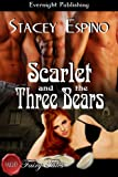 Scarlet and the Three Bears (Naughty Fairy Tales)