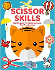 Scissor Skills Activity Book For Kindergartners & Preschoolers: Cut, Color & paste Workbook For Kids - Cut and Glue Activities For Kindergarten & Preschool Students - A Fun Cutting Practice Book For Toddlers & kids Ages 3-5 - Shapes, Animals, Vehicles...