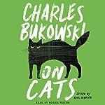 On Cats | Charles Bukowski