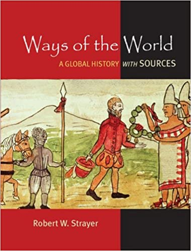 Ways of the World: A Brief Global History with Sources: Robert W ...