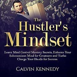 The Hustler's Mindset