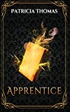 Apprentice (Into the After) (Volume 1)