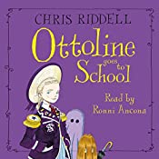 Ottoline Goes to School | Chris Riddell