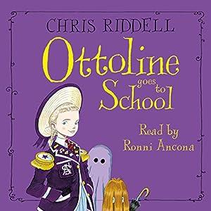 Ottoline Goes to School Audiobook