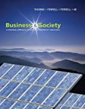 img - for Business and Society: A Strategic Approach to Social Responsibility 4th (fourth) edition (authors) Thorne McAlister, Debbie, Ferrell, O. C., Ferrell (2010) published by South-Western College Pub [Paperback] book / textbook / text book