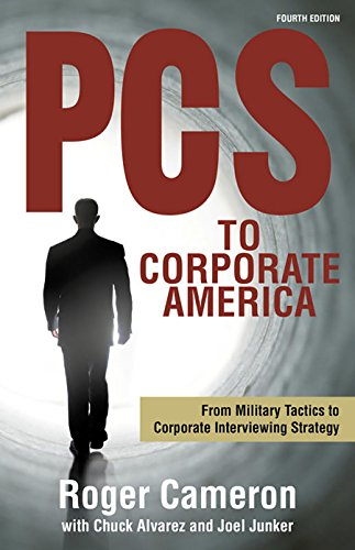 Corporate Business (PCS to Corporate America: From Military Tactics to Corporate Interviewing Strategy)