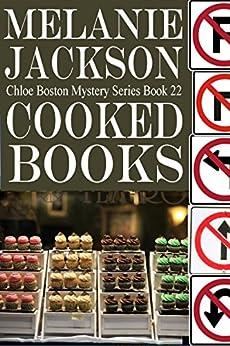 Cooked Books (Chloe Boston Cozy Mysteries Book 22) by [Jackson, Melanie]