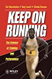 Keep on Running, Eric A. Newsholme and Tony Leech, 0471943142