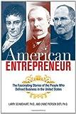 American Entrepreneur, Larry Schweikart and Lynne Pierson Doti, 0814414117