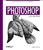 Photoshop for the Web, Mikkel Aaland, 1565923502