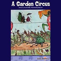A Garden Circus