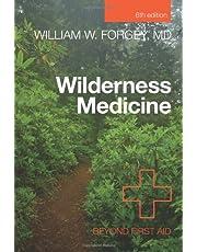 Wilderness Medicine, 6th: Beyond First Aid