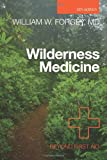 Wilderness Medicine, 6th, William Forgey, 0762780703