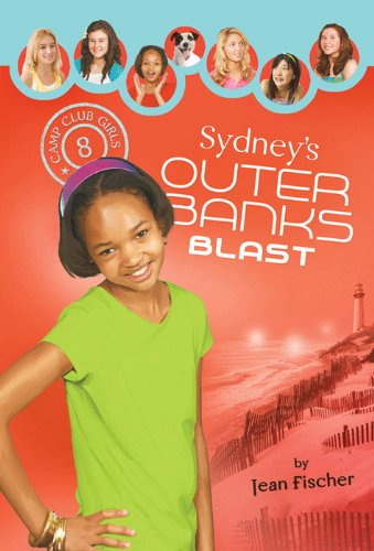 Sydney's Outer Banks Blast (Camp Club Girls Book 8)
