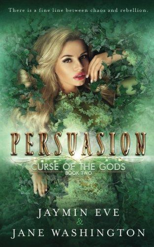 Persuasion (Curse of the Gods) (Volume 2)