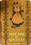 Aunt Jane of Kentucky. With frontispiece and page decorations by Beulah Strong.