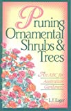 img - for Pruning Ornamental Shrubs and Trees book / textbook / text book