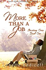 More Than a Job (Starting Over) (Volume 1) Paperback