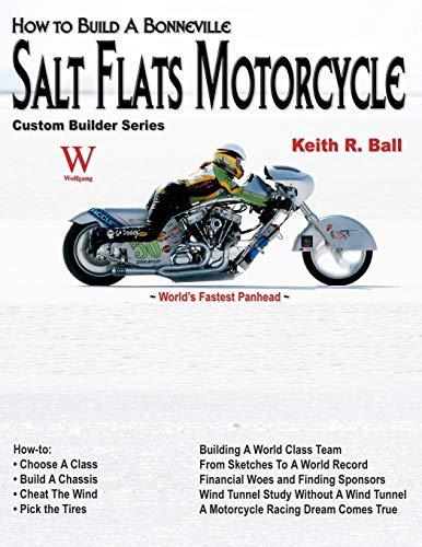 How to Build a Bonneville Salt Flats Motorcycle (Custom Builder) (Best Custom Motorcycle Builders)