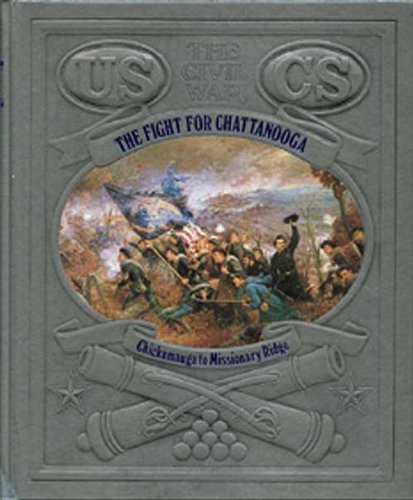 The Fight for Chattanooga: Chickamauga to Missionary Ridge (Civil War) by Jerry Korn - Chattanooga Mall Shopping