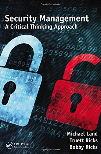 Security Management: A Critical Thinking Approach (Occupational Safety & Health Guide Series)