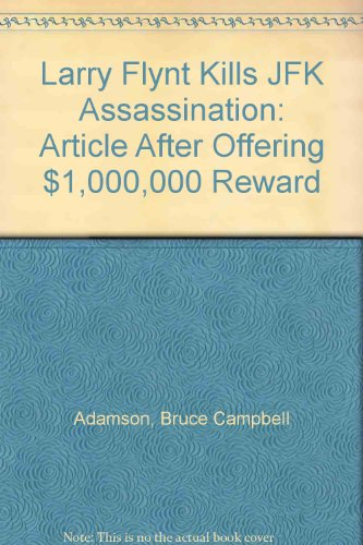 Larry Flynt Kills JFK Assassination Article after he Offers $1,000,000 Reward