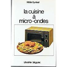 La cuisine à micro-ondes