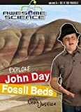 Explore John Day Fossil Beds with Noah Justice (Study Guide) (Awesome Science)