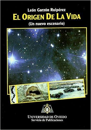 El origen de la vida (un nuevo escenario): Amazon.es: León ...