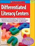 Differentiated Literacy Centers, Margo Southall, 0439899095