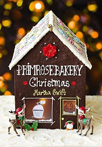 Primrose Bakery Christmas (Primrose Christmas Book Bakery)