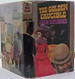 The Golden Crucible, Jean Stubbs, 0812819039