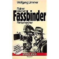 Rainer Werner Fassbinder, Filmemacher.