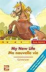 My New Life Ma Nouvelle Vie par Laven