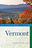 Explorer's Guide Vermont (Fourteenth Edition)  (Explorer's Complete)