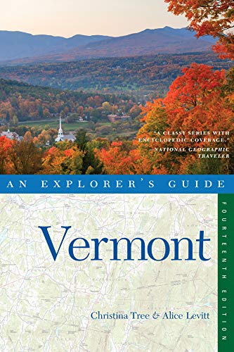 Explorer's Guide Vermont (Fourteenth Edition)  (Explorer's Complete)