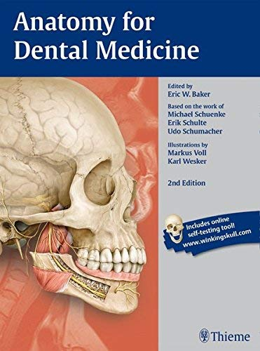 Anatomy for Dental Medicine, Second Edition by Eric W Baker (2015-04-30)