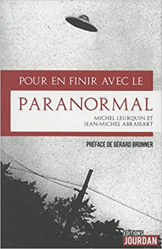 Pour en finir avec le paranormal, by Michel Leurquin Jean-Michel Abrassart