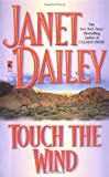 Touch the Wind, Janet Dailey, 0671875205