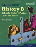 Edexcel GCSE History B: Schools History Project - Crime and Protest Student Book (1B & 3B)