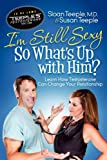 I'm Still Sexy So What's up with Him?, Sloan Teeple and Susan Teeple, 1614482195