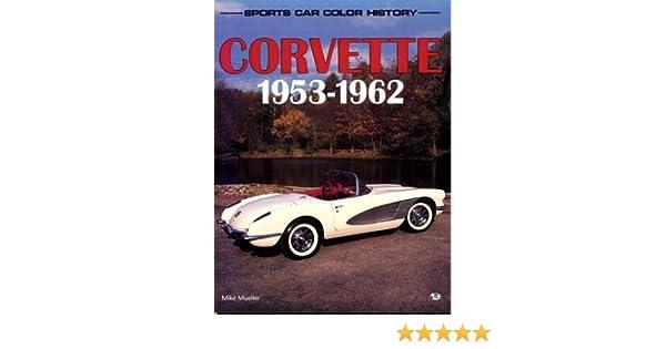 1953 1962 car color corvette history sports