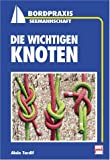 img - for Die wichtigen Knoten. book / textbook / text book