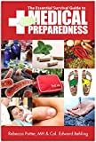 img - for The Essential Survival Guide to Medical Preparedness book / textbook / text book