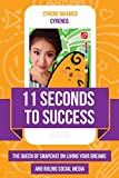 11 Seconds to Success