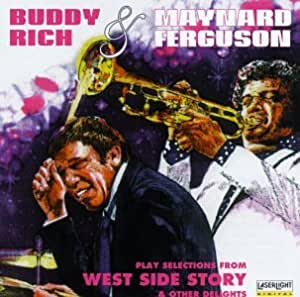 Buddy Rich & Maynard Ferguson Play Selections From West Side Story & Other Delights
