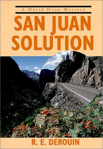 San Juan Solution (David Dean Mysteries)