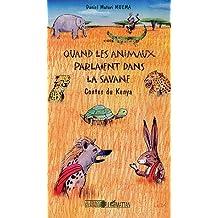 Quand les animaux parlaient dans la savane