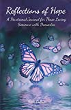 Reflections of Hope: A Devotional Journal for Those Loving Someone with Dementia